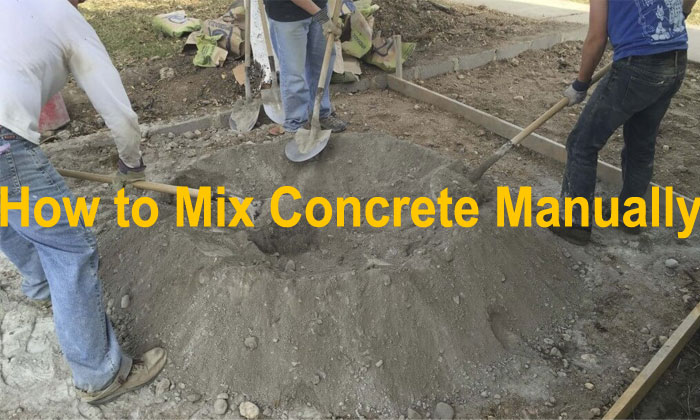 How to work with Manual Concrete Mixing